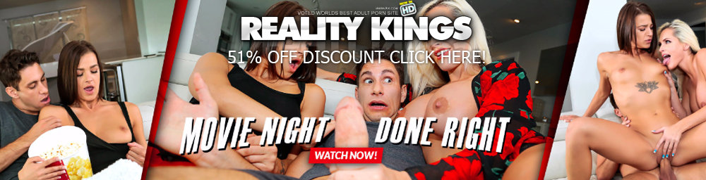 Take 51% off with our Reality Kings discount!